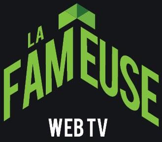 La_Fameuse_WebTV.jpg